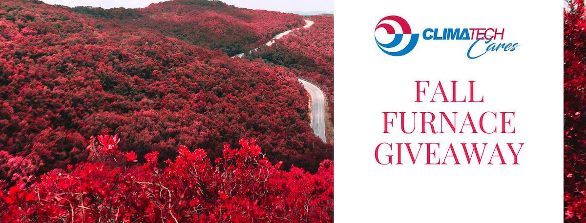 Climatech Cares – Fall Furnace Giveaway